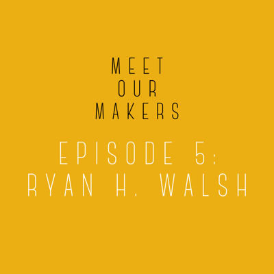 Cover art for 05. Ryan H. Walsh