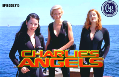 Cover art for Episode 215: Charlie's Angels (2000)