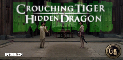 Cover art for Episode 234: Crouching Tiger Hidden Dragon