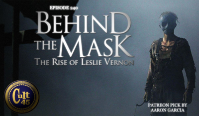 Cover art for Episode 240: Behind The Mask: The Rise of Leslie Vernon (Patreon Pick Aaron Garica)