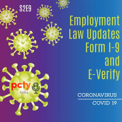 Cover art for Employment Law Updates: Form I-9 and E-Verify During COVID-19