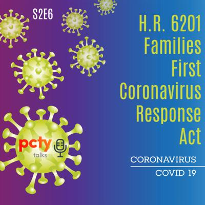 Cover art for Families First Coronavirus Response Act (H.R. 6201) - What You Need To Know