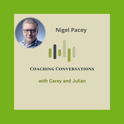 Cover art for Episode 52 with Nigel Pacey who is a Retirement Coach
