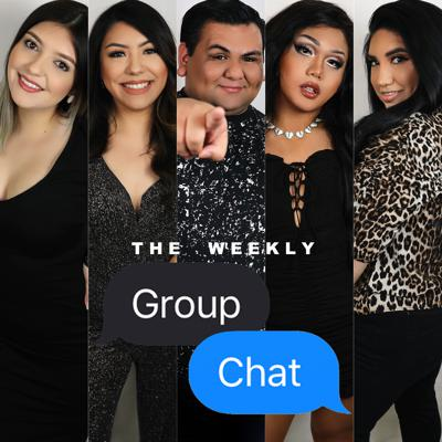The Weekly Group Chat