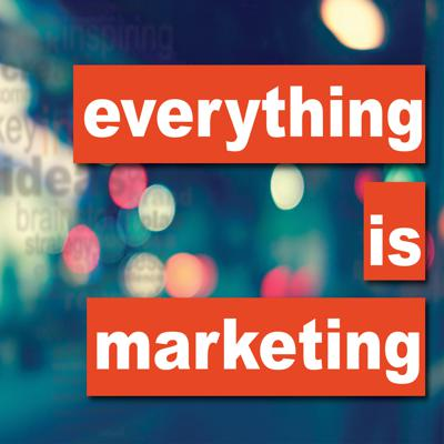 Everything Is Marketing  - An MLive Media Group Podcast