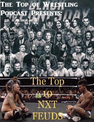 Cover art for Episode 19 - Black Wednesday and The Top 10 NXT Feuds