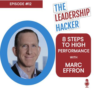 Cover art for 8 Steps to High Performance with Marc Effron