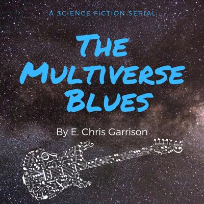 Cover art for Ch 7. The Multiverse Blues - Phonograph Blues