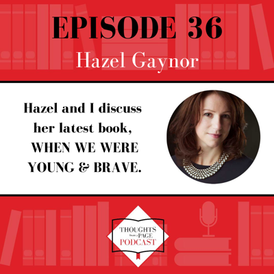 Cover art for Hazel Gaynor - WHEN WE WERE YOUNG & BRAVE