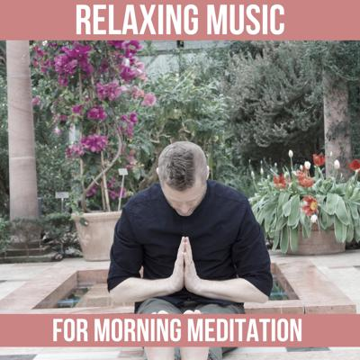Cover art for 30 minutes of calm music for morning meditation.