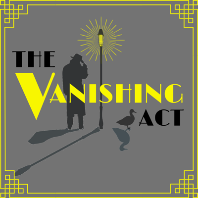 Cover art for Series Trailer: The Vanishing Act