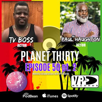 Cover art for Episode 50 Part 2: TV Boss and Paul Haughton