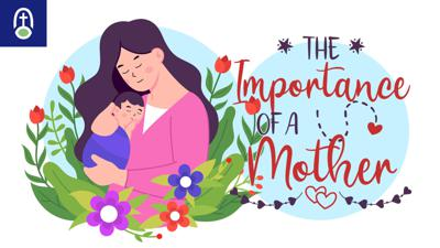 Cover art for The Importance of a Mother