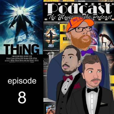 Cover art for Episode 8: The Thing