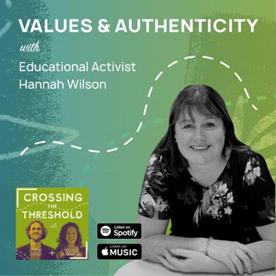 Cover art for #1: Hannah Wilson, Associate Director, Whole Education - Values & Authenticity in School