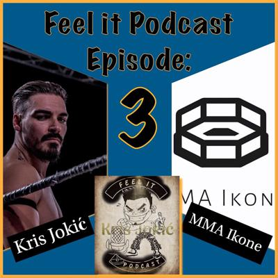 Cover art for Feel it Podcast #3 - MMA Ikone (UFC 251 Hype Show)