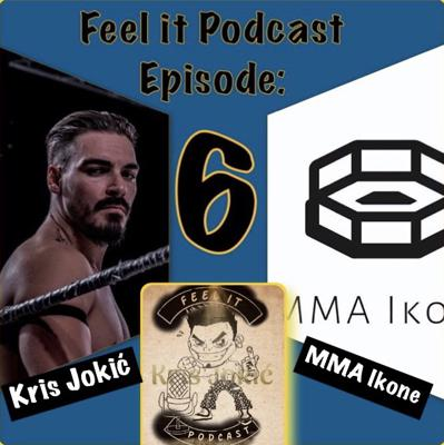 Cover art for Feel it Podcast #6 - MMA Ikone (UFC 252 Hype Show)