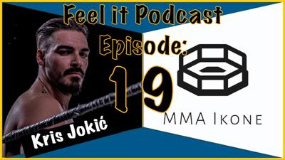 Cover art for Feel it Podcast #19 - MMA Ikone (UFC 256 Hype Show)