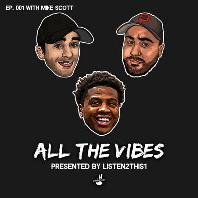 Cover art for All The Vibes EP001 - Mike Scott