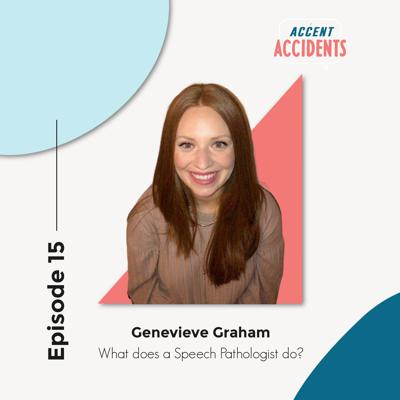 Cover art for Ep. 15 What Does a Speech Pathologist Do? With Genevieve Graham