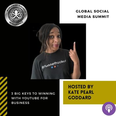 Cover art for 3 Big Keys To Winning With YouTube For Business with Kate Pearl Goddard