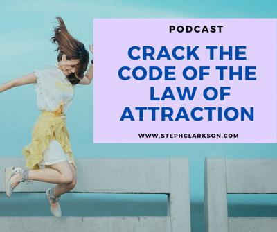 Cover art for How to get the Law of Attraction to Work for You! Manifesation podcast with Steph Clarkson and Richard Mason