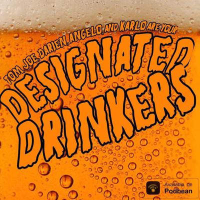 The Designated Drinkers Podcast