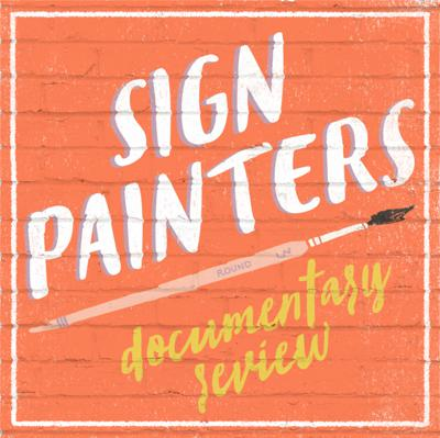 Cover art for SIGN PAINTERS DOCUMENTARY REVIEW
