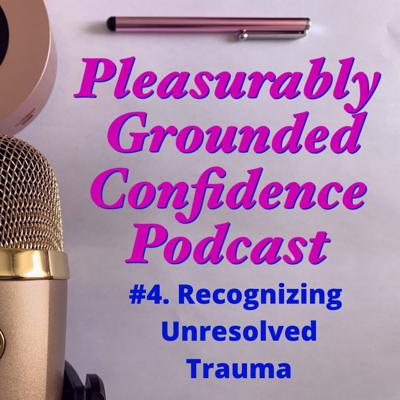 Cover art for Ways to Recognize Unresolved Trauma.