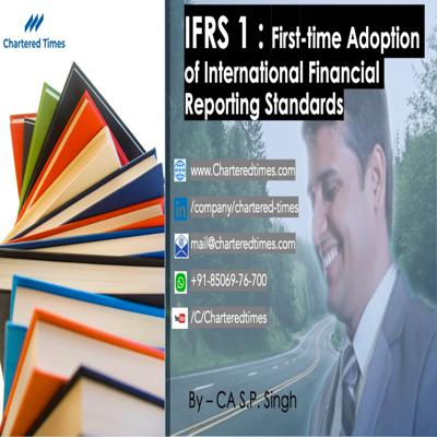 Cover art for IFRS 1 - First Time adoption of IFRS (Simplified by Best Seller Author)