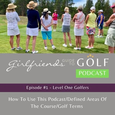 Cover art for Episode #1: Areas of the course, basic golf terms