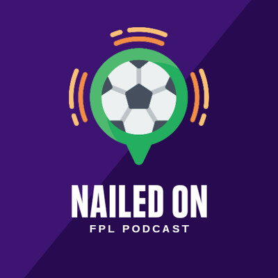 Cover art for Nailed On FPL Podcast | Season 1 | Episode 1