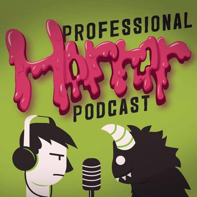 Professional Horror Podcast