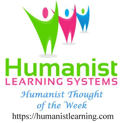Humanist Thought of the Week