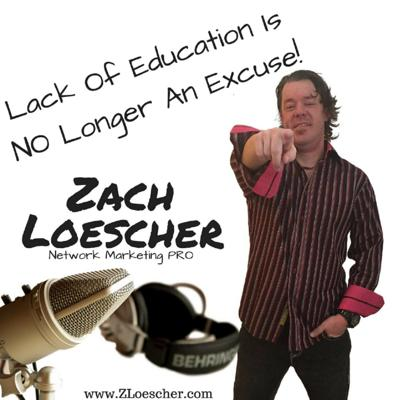 Lack Of Education Is No Longer An Excuse Podcast