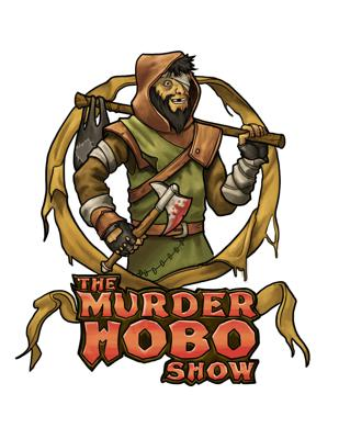 The Murder Hobo RPG Show