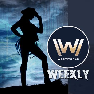 WestWorldWeekly's Podcast