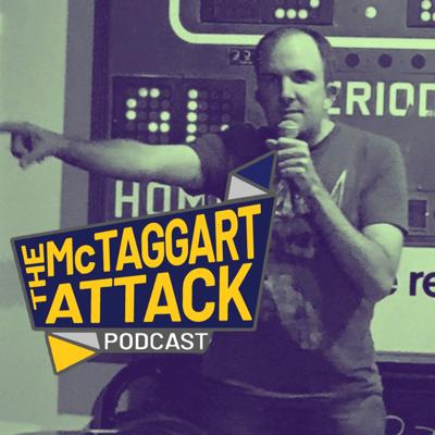 The McTaggart Attack Podcast