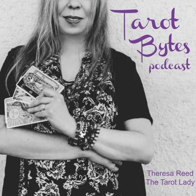 Tarot Bytes: Bite-sized lessons for Tarot beginners.  Created by Theresa Reed, The Tarot Lady.