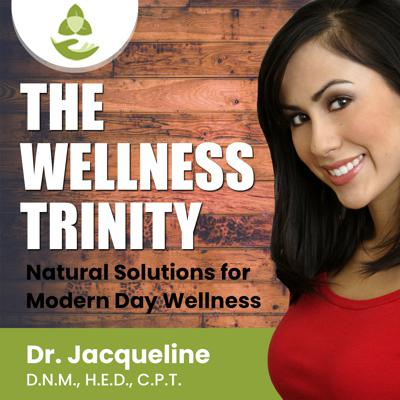 The Wellness Trinity Podcast