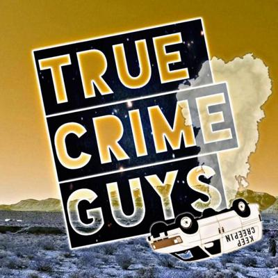 True Crime Guys