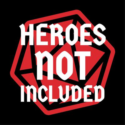 Heroes Not Included is a weekly serialized story podcast featuring actual play using D&D 5th Edition.