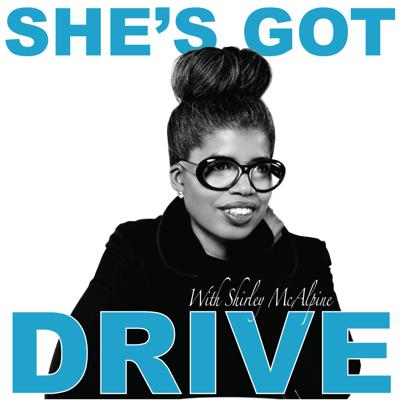 SHE'S GOT DRIVE: Inspiring Interviews with Black Women about Success and how they achieved it- Motivation, Leadership and Confidence