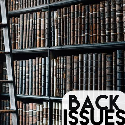 Back Issues: Church History like you've never heard it before