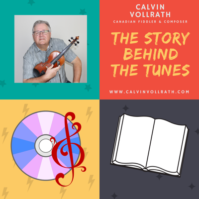 Calvin Vollrath - The Story Behind the Tunes