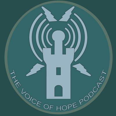 The Savage Rifts Voice of Hope Podcast