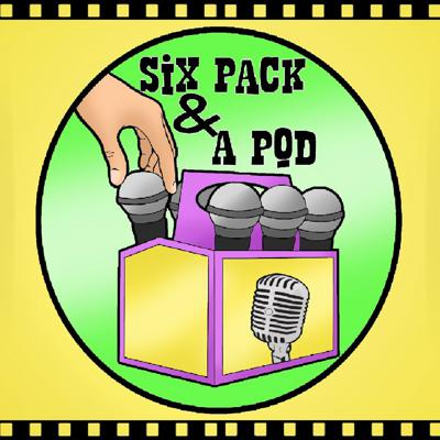 Six Pack and a Pod