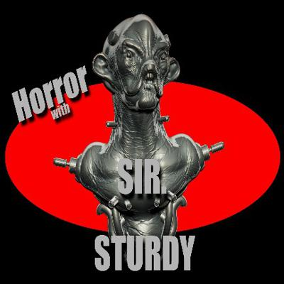 ARE YOU READY TO GET SLICIN & DICIN WITH SIR. STURDY HORROR FANS? IF YOU DON'T KNOW BY NOW I AM YOUR HOST SIR. STURDY WELCOME TO THE MADNESS I'LL SEE YOU IN YOUR NIGHTMARES!!!!