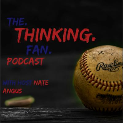 The Thinking Fan Podcast