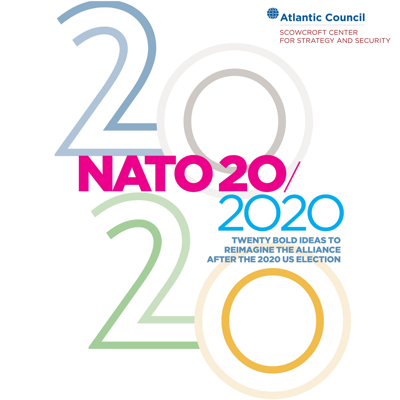 NATO 20/2020: Twenty bold ideas for the Alliance after the 2020 US election